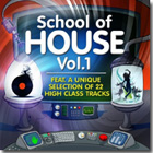 School of House Vol. 1
